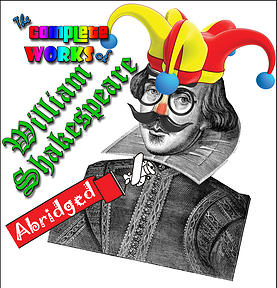 Desert Foothills Theatre. 2015. The Complete Works of William Shakespeare Abridged 000