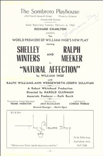 "William Inge's ""Natural Affection"" had its world premiere at the Sombrero Playhouse in February, 1962."