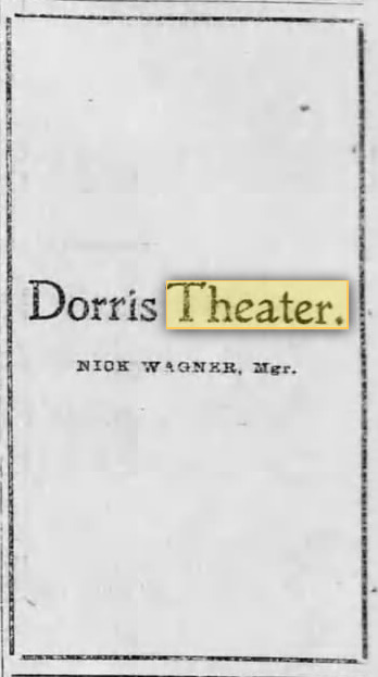 Dorris Theater 1901