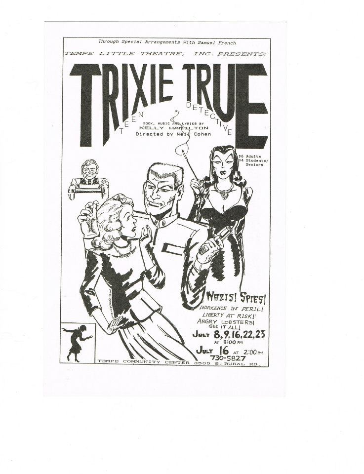 Greg Lutz & D. Scott Withers were in the cast of 'Trixie True, Teen Detective,' directed by Neil Cohen and produced by Joyce Langan Bates at Temple Little Theatre in the mid-1980s.