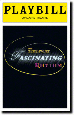 Arizona Theatre Company. 1999. The Gershwins' Fascinating Rhythm Playbill 000